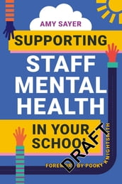 Supporting Staff Mental Health in Your School