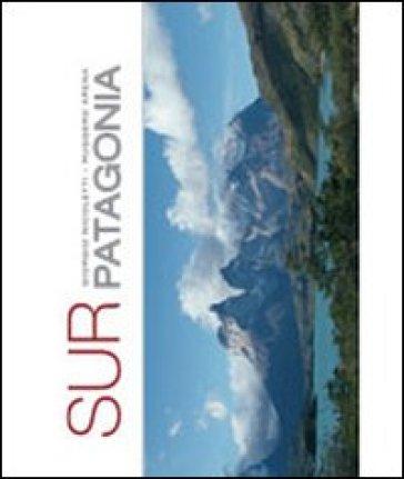 Sur Patagonia - Giorgio Nicoletti | Rochesterscifianimecon.com