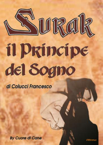 Surak il principe del sogno - Francesco Colucci  