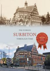 Surbiton Through Time