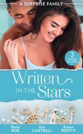 A Surprise Family: Written In The Stars: Suddenly Expecting / The Pregnancy Project / The Best Man s Baby