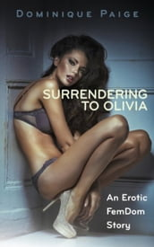 Surrendering To Olivia
