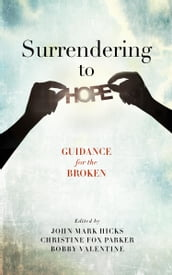 Surrendering to Hope