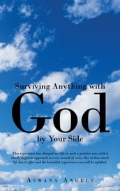Surviving Anything with God by Your Side