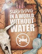 Surviving in a World Without Water