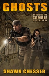 Surviving the Zombie Apocalypse: Ghosts