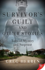 Survivor s Guilt and Other Stories