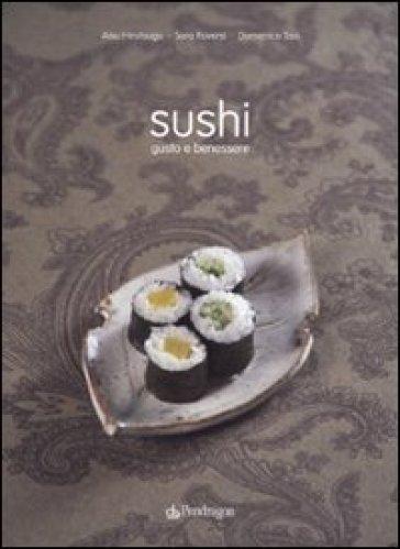 Sushi. Gusto e benessere - Sara Roversi | Rochesterscifianimecon.com