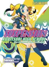 Suspension: Kubitsuri High School - The Nonsense User s Disciple