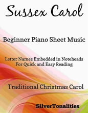 Sussex Carol Beginner Piano Sheet Music
