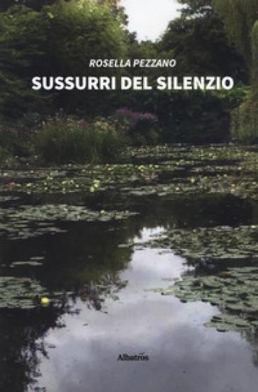 Sussurri del silenzio - Rosella Pezzano pdf epub