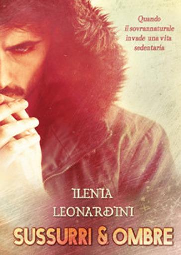 Sussurri & ombre - Ilenia Leonardini | Thecosgala.com