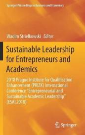 Sustainable Leadership for Entrepreneurs and Academics