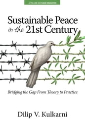 Sustainable Peace in the Twenty?First Century