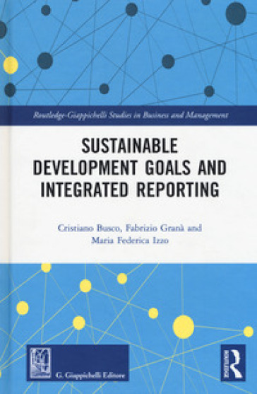 Sustainable development goals and integrated reporting - Cristiano Busco |