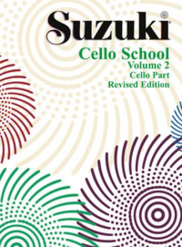 Suzuki cello school. 2. - Shinichi Suzuki | Ericsfund.org