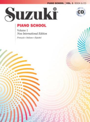 Suzuki piano school. Ediz. italiana, francese e spagnola. Con CD Audio. 1. - Shinichi Suzuki | Ericsfund.org