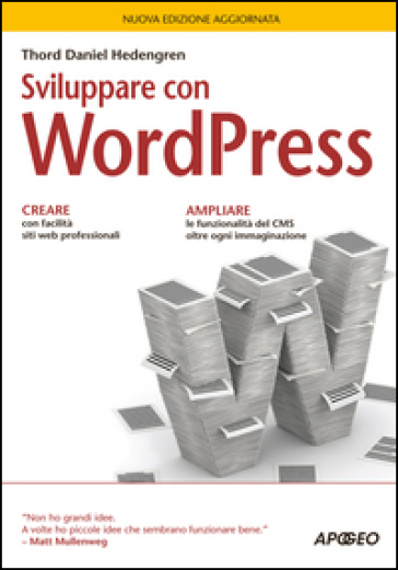 Sviluppare con WordPress - Thord Daniel Hedengren pdf epub