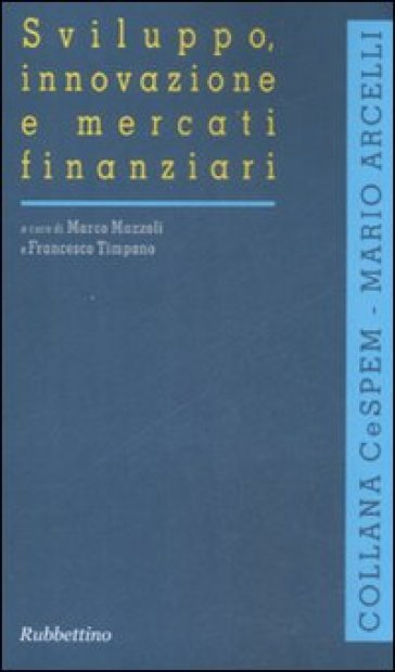 Sviluppo, innovazione e mercati finanziari - M. Mazzoli |