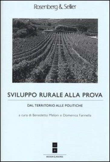 Sviluppo rurale alla prova. Dal territorio alle politiche - B. Meloni |