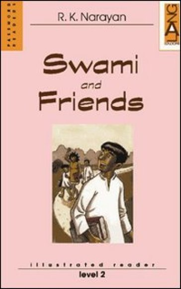 Swami and Friends - Rasipuram Krishnaswami Narayan |
