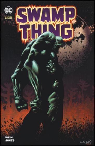 Swamp Thing - Len Wein | Rochesterscifianimecon.com