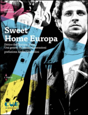 Sweet home Europa - Davide Carnevali |