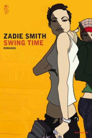 Swing time - Zadie Smith | Jonathanterrington.com