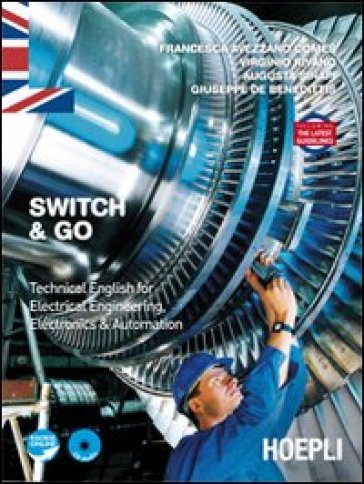 Switch & Go. Technical english for electrical engineering, electronics & automation