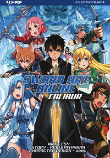 Sword art online. Calibur - Reki Kawahara |