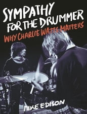 Sympathy for the Drummer