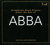 Symphonic Rock Project plays the hits of Abba. 3 CD