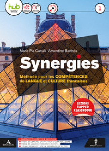 Synergies-Dossier culture. Per le Scuole superiori. Con CD-Audio formato mp3. Con DVD-ROM. 1. - Maria Pia Canulli  