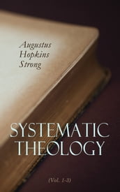 Systematic Theology (Vol. 1-3)