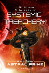 Systemic Treachery: Mission 5