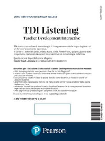 TDI. Teacher development interactive. Listening. Con Contenuto digitale per accesso on line