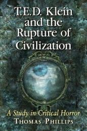 T.E.D. Klein and the Rupture of Civilization