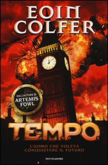 T.E.M.P.O. L'uomo che voleva conquistare il futuro - Eoin Colfer   Jonathanterrington.com