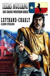 TEXAS MUSTANG #29: Lefthand-Charly