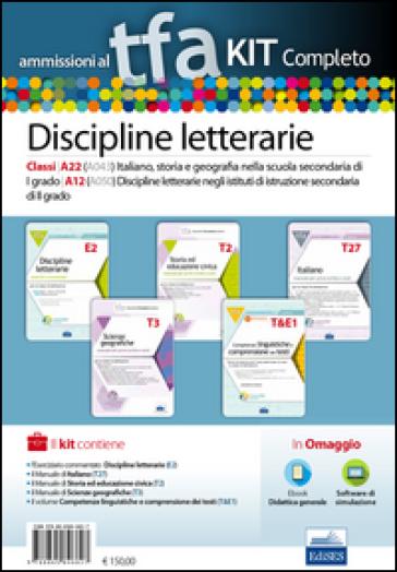TFA. Discipline letterarie classi A22 (A043) e A12 (A050) per prove scritte e orali. Kit completo. Con software di simulazione