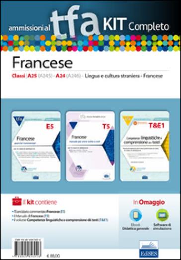 TFA. Francese classi A25 (A245), A24 (A246) per prove scritte e orali. Kit completo. Con software di simulazione -  pdf epub
