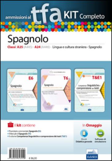 TFA. Spagnolo classi A25 (A445), A24 (A446) per prove scritte e orali. Kit completo. Con software di simulazione