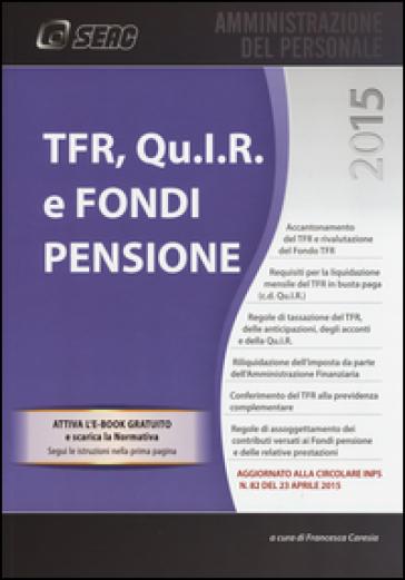 TFR, Qu.I.R. e fondi pensione - F. Caresia  