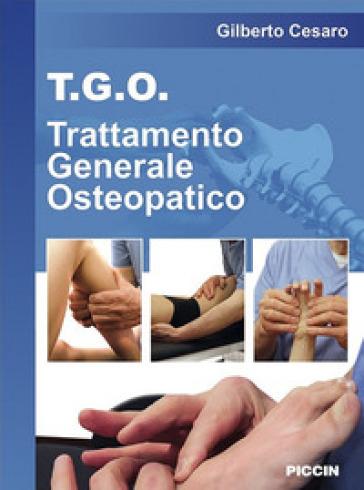 T.G.O. Trattamento Generale Osteopatico - Gilberto Cesaro |