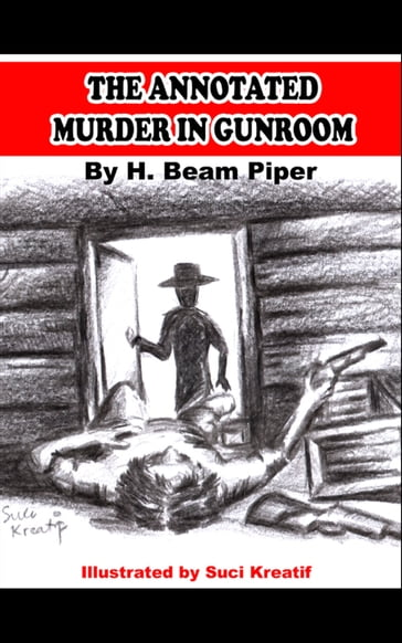 THE ANNOTATED MURDER IN THE GUNROOM