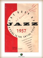 THE BOOK OF JAZZ - A Guide to the Entire Field