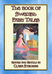 THE BOOK OF SWEDISH FAIRY TALES - 28 children s stories from Sweden