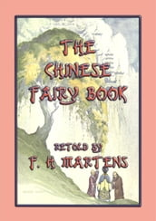 THE CHINESE FAIRY BOOK - 73 children s stories from China