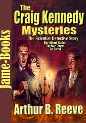 THE CRAIG KENNEDY MYSTERIES