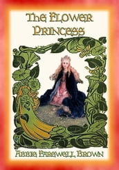 THE FLOWER PRINCESS - Four Short Fantasy Stories for Children